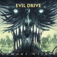 【4/2発売】EVIL DRIVE / Demons Within