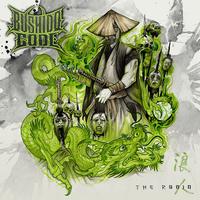 【5/19発売】BUSHIDO CODE / The Ronin