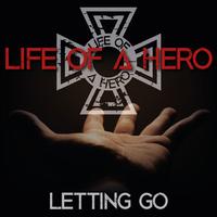 【11/10発売】LIFE OF A HERO / Letting Go